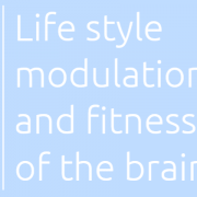 wykład Life Style Modulations and fitness of the brain